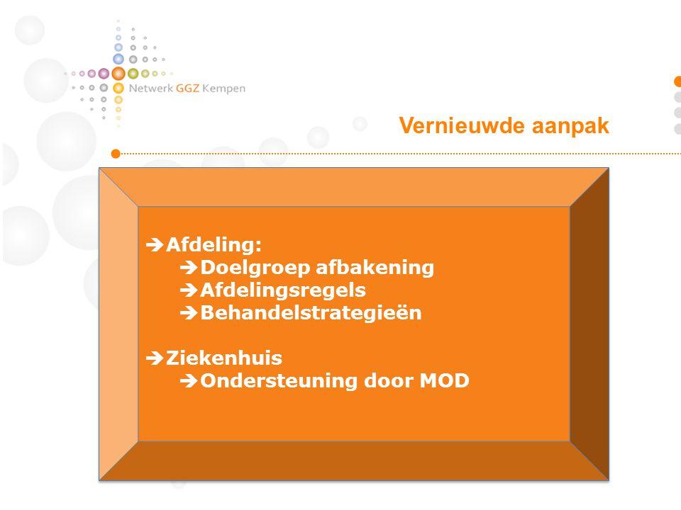 Vernieuwde aanpak Afdeling: Doelgroep afbakening Afdelingsregels