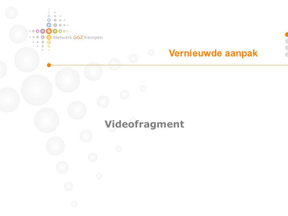 Vernieuwde aanpak Videofragment