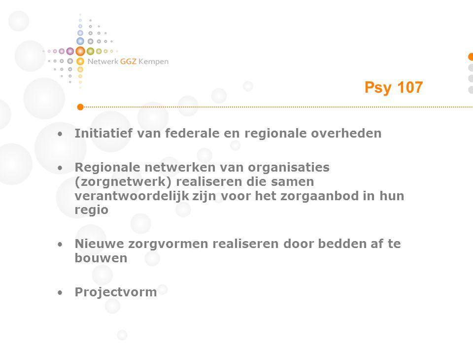 Psy 107 Initiatief van federale en regionale overheden