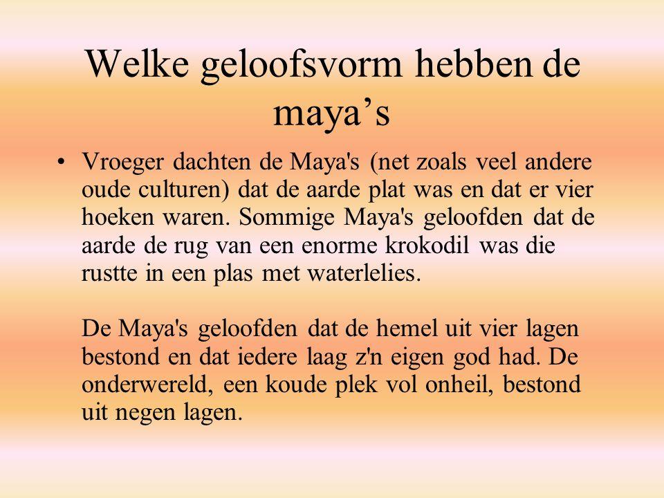 Welke geloofsvorm hebben de maya's