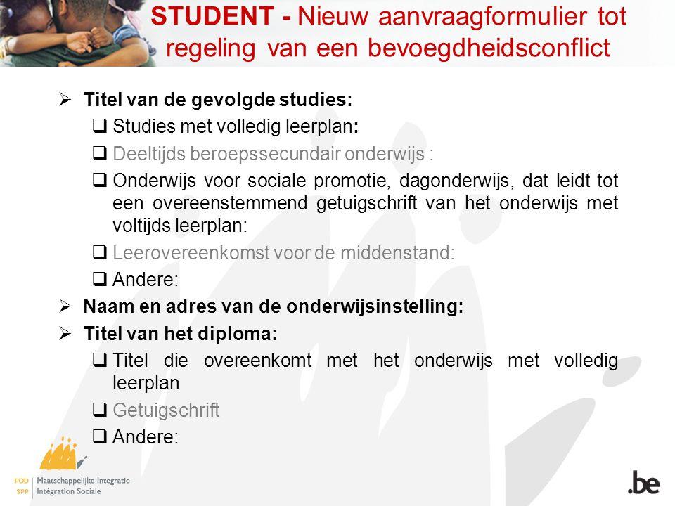 STUDENT - Nieuw aanvraagformulier tot regeling van een bevoegdheidsconflict