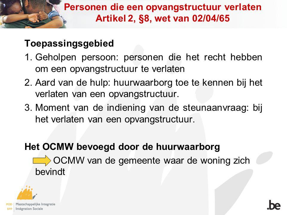 Het OCMW bevoegd door de huurwaarborg