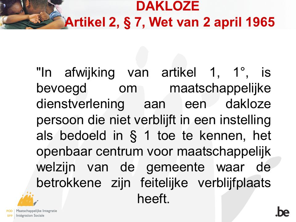 DAKLOZE Artikel 2, § 7, Wet van 2 april 1965