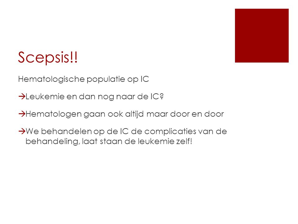 Scepsis!! Hematologische populatie op IC