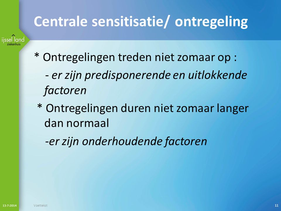 Centrale sensitisatie/ ontregeling