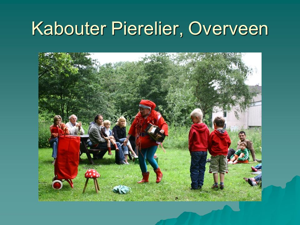 Kabouter Pierelier, Overveen