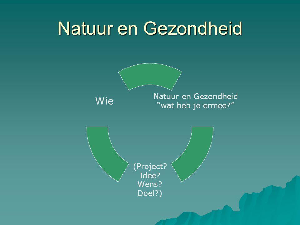 Natuur en Gezondheid droomproject
