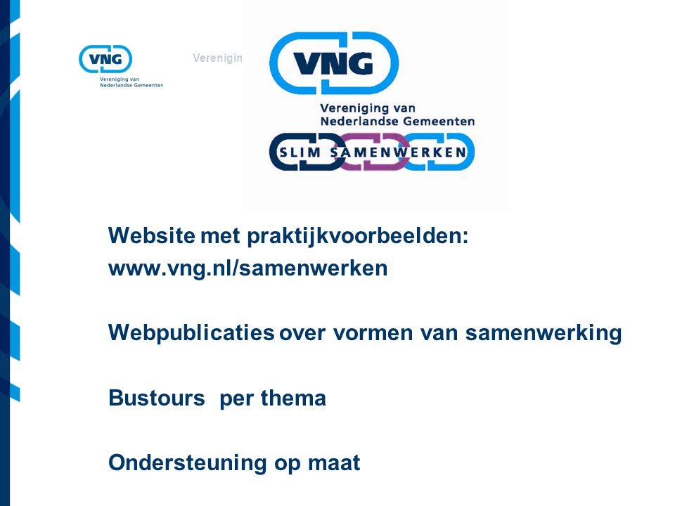 Website met praktijkvoorbeelden: www. vng