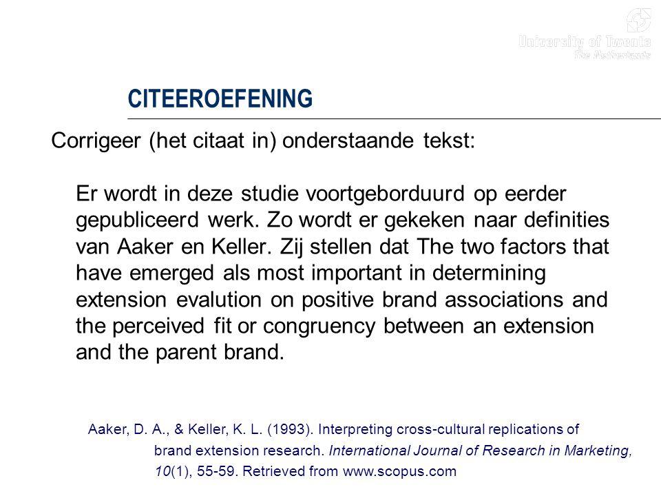 CITEEROEFENING Corrigeer (het citaat in) onderstaande tekst: