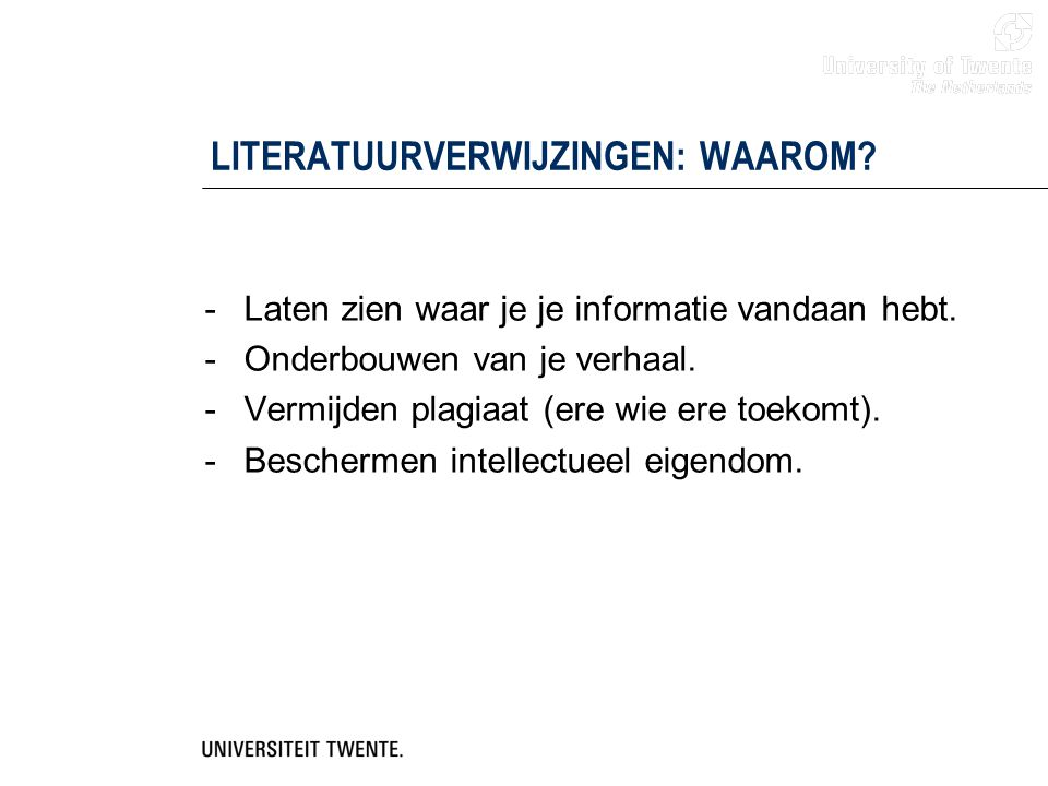 LITERATUURVERWIJZINGEN: WAAROM
