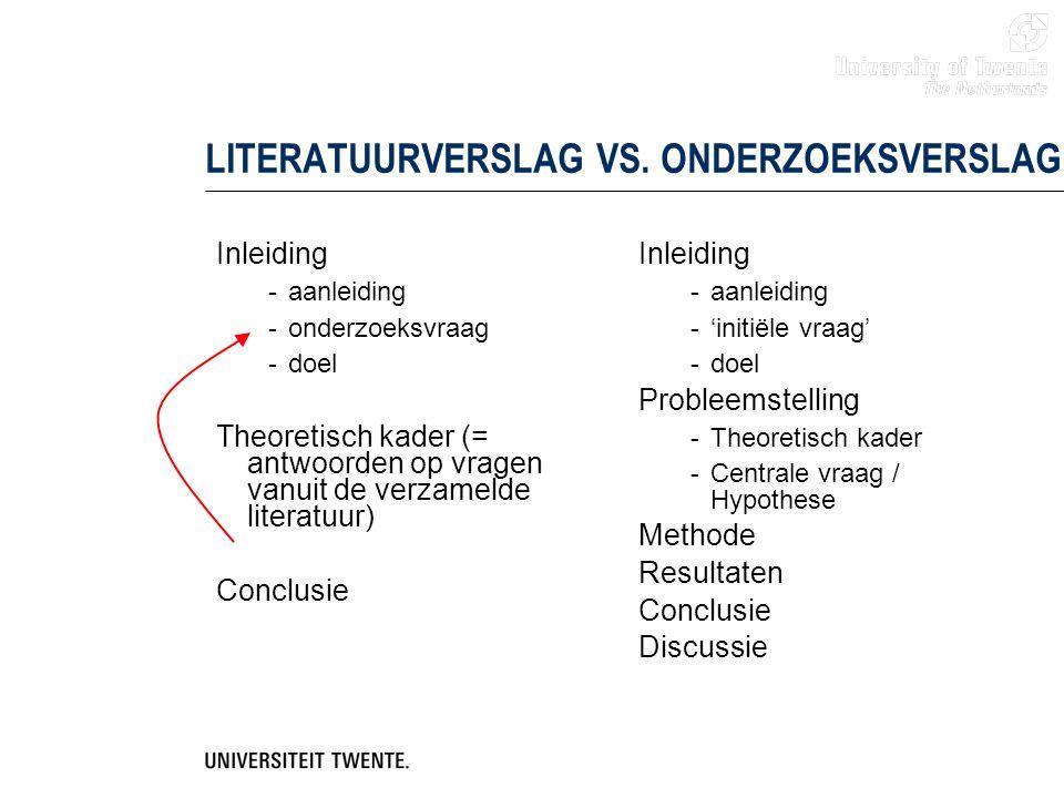 LITERATUURVERSLAG VS. ONDERZOEKSVERSLAG