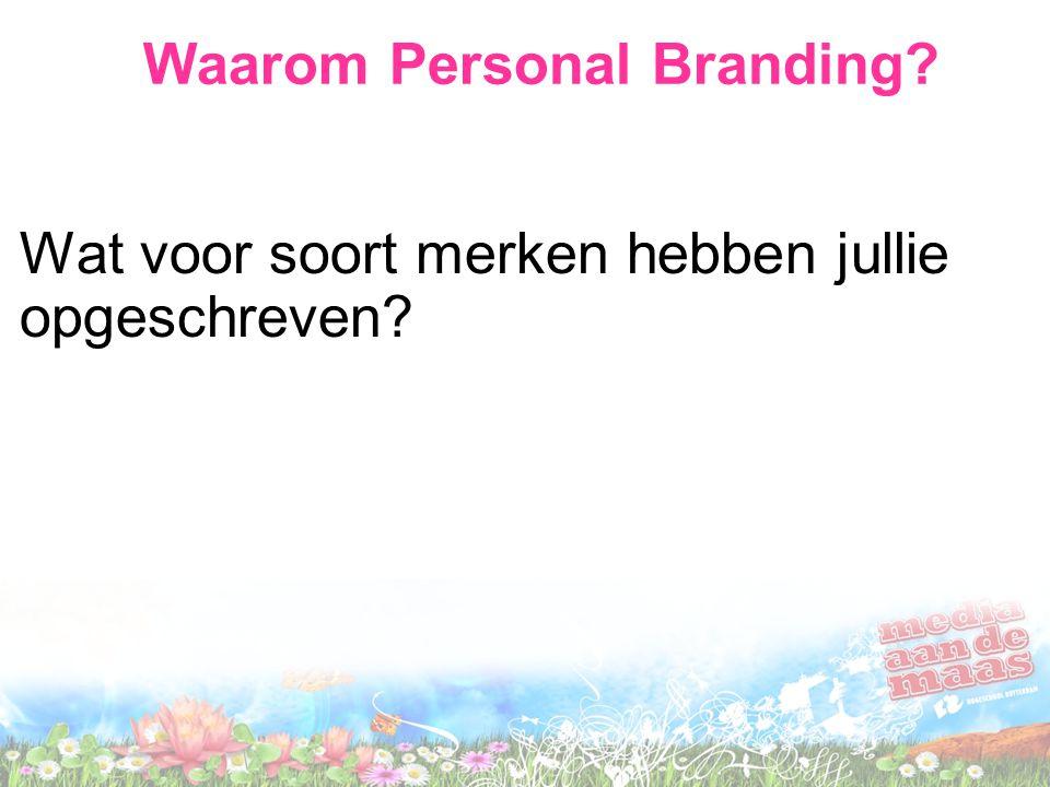 Waarom Personal Branding