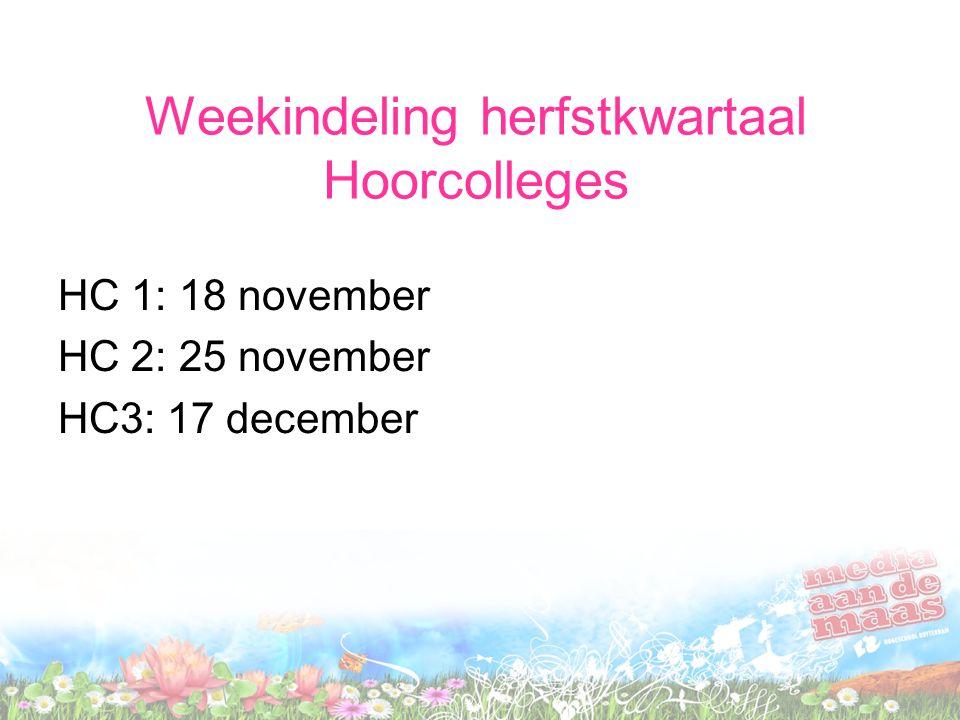 Weekindeling herfstkwartaal Hoorcolleges