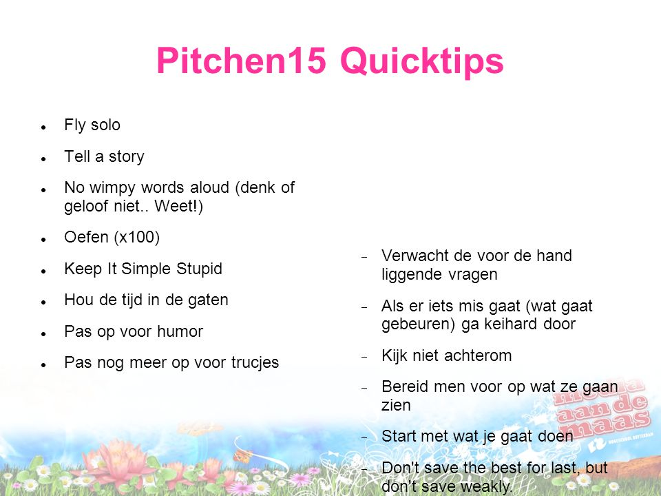 Pitchen15 Quicktips Fly solo Tell a story