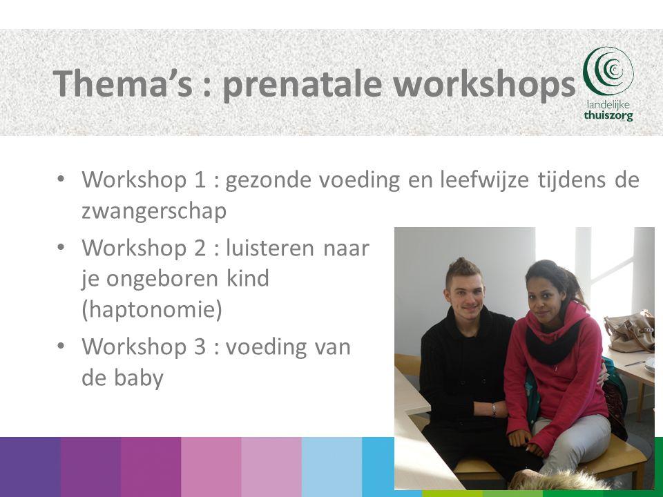 Thema's : prenatale workshops