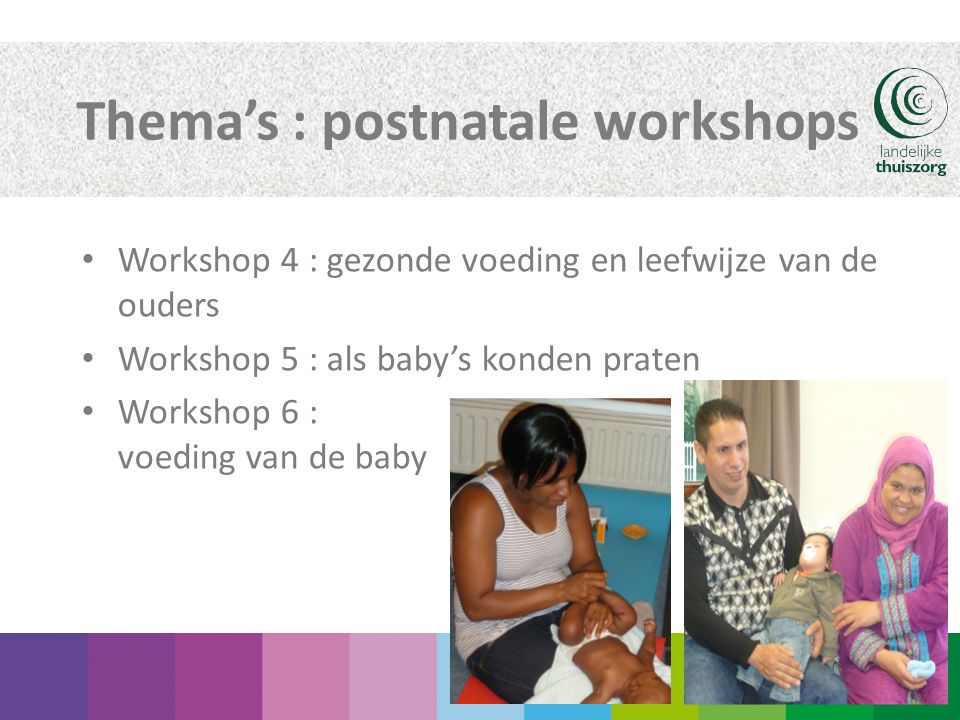 Thema's : postnatale workshops