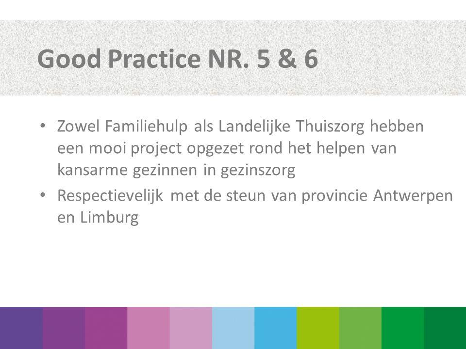 Good Practice NR. 5 & 6