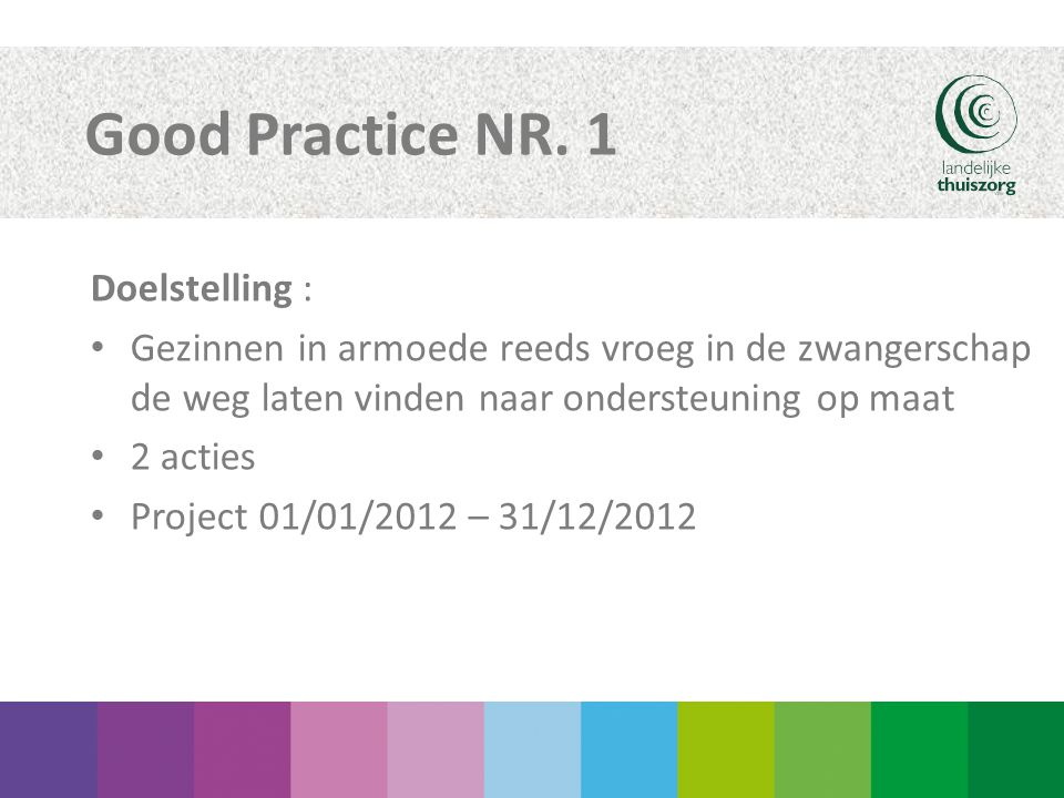 Good Practice NR. 1 Doelstelling :