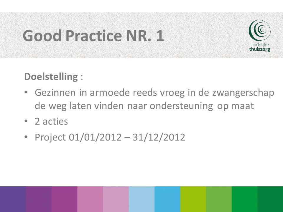 Good Practice NR. 1 Doelstelling :