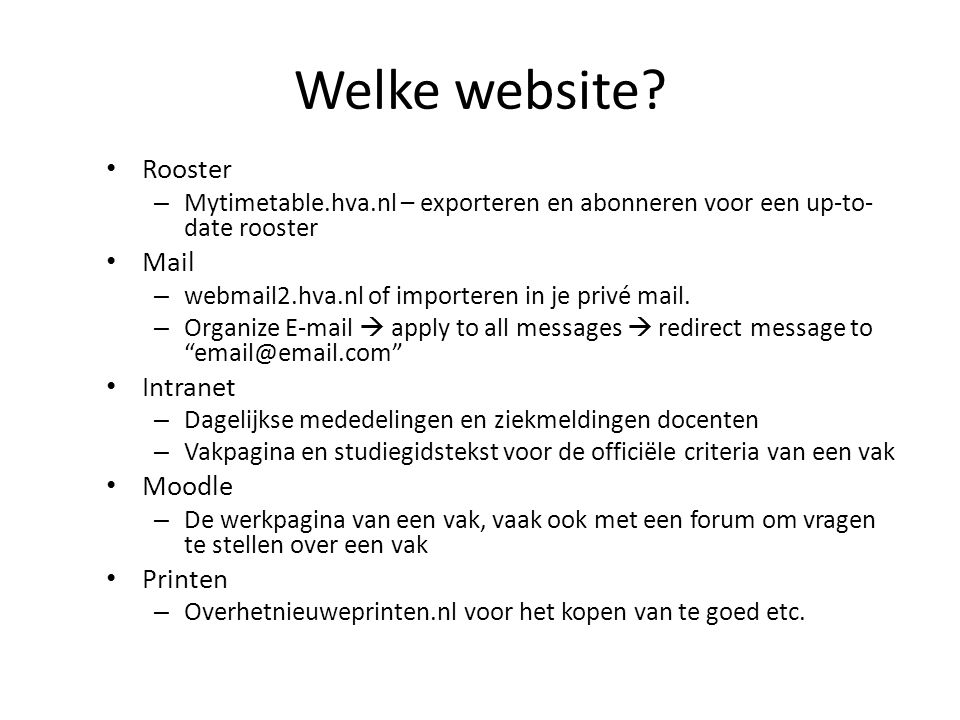 Welke website Rooster Mail Intranet Moodle Printen