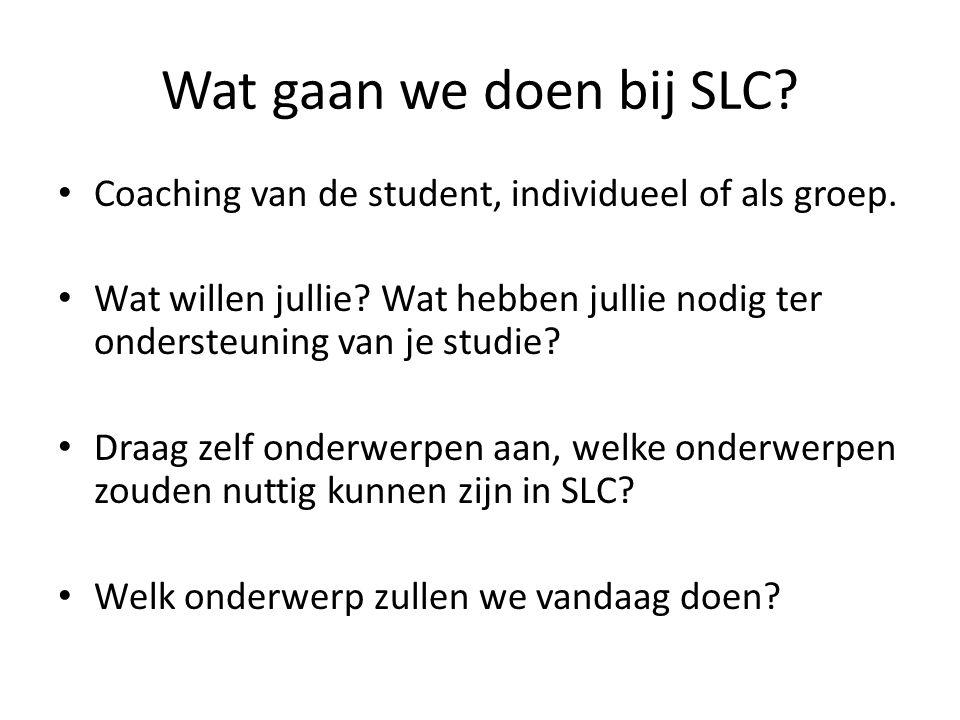 Wat gaan we doen bij SLC Coaching van de student, individueel of als groep.