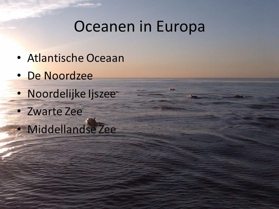 Oceanen in Europa Atlantische Oceaan De Noordzee Noordelijke Ijszee