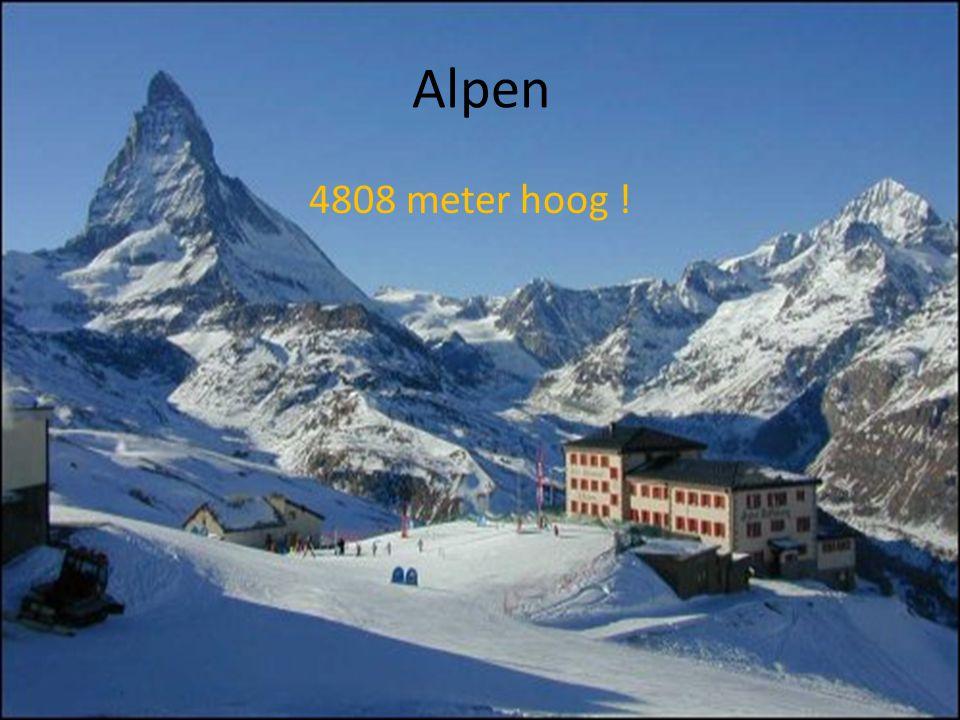 Alpen 4808 meter hoog !