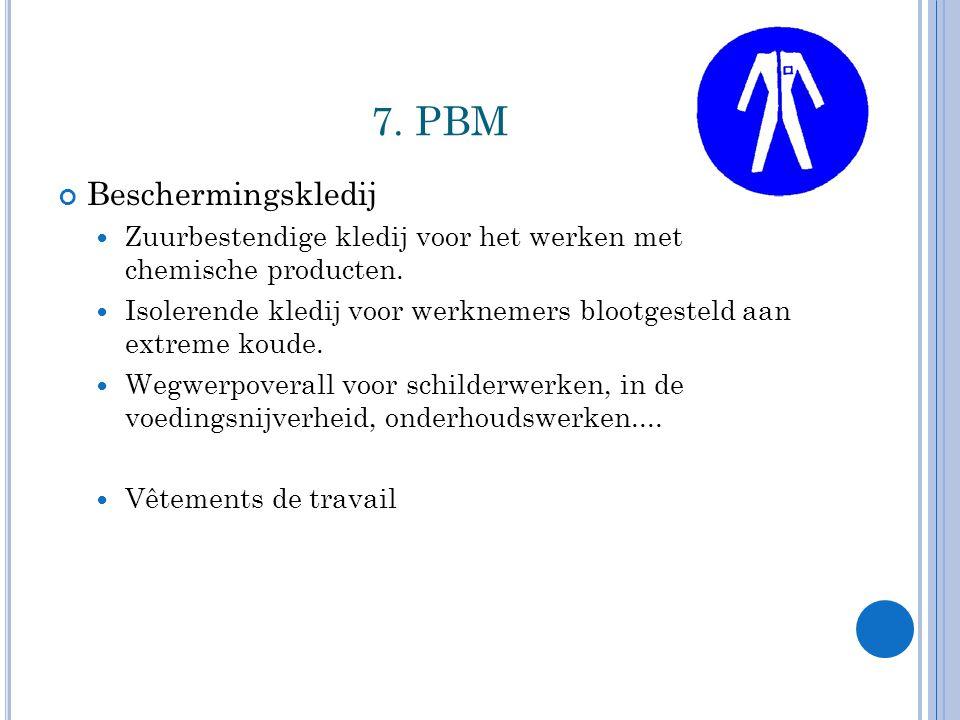 7. PBM Beschermingskledij