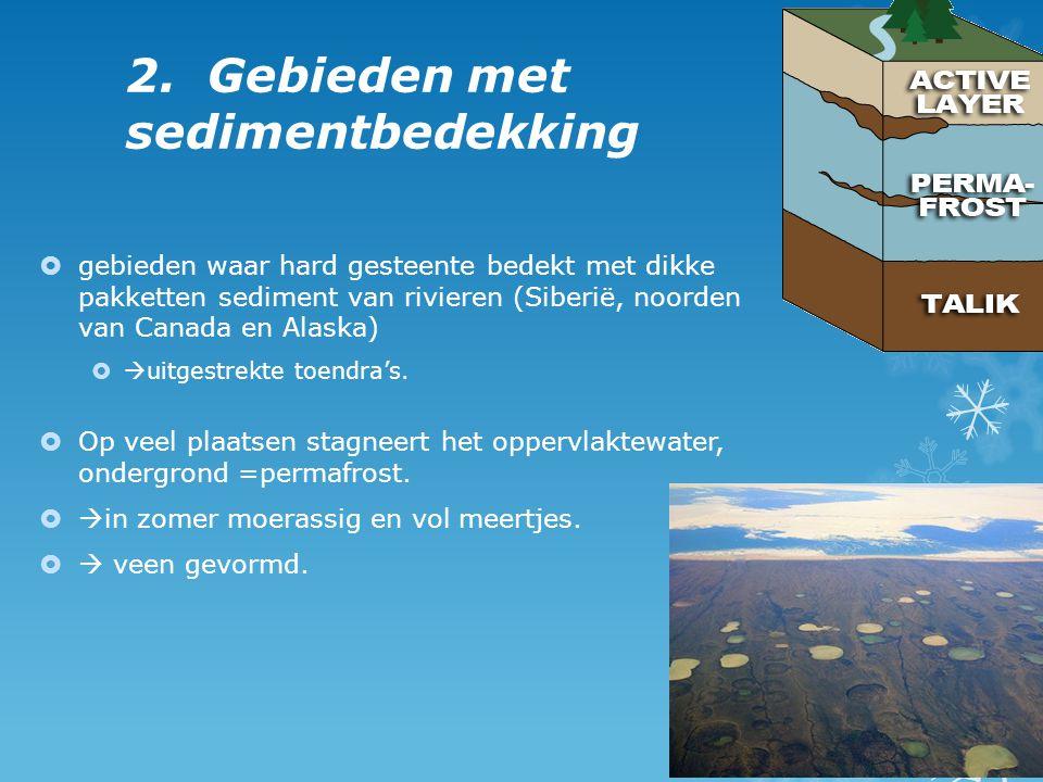 2. Gebieden met sedimentbedekking