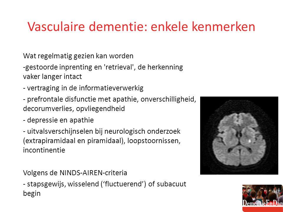 Vasculaire dementie: enkele kenmerken