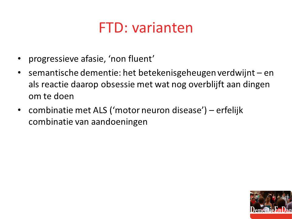 FTD: varianten progressieve afasie, 'non fluent'