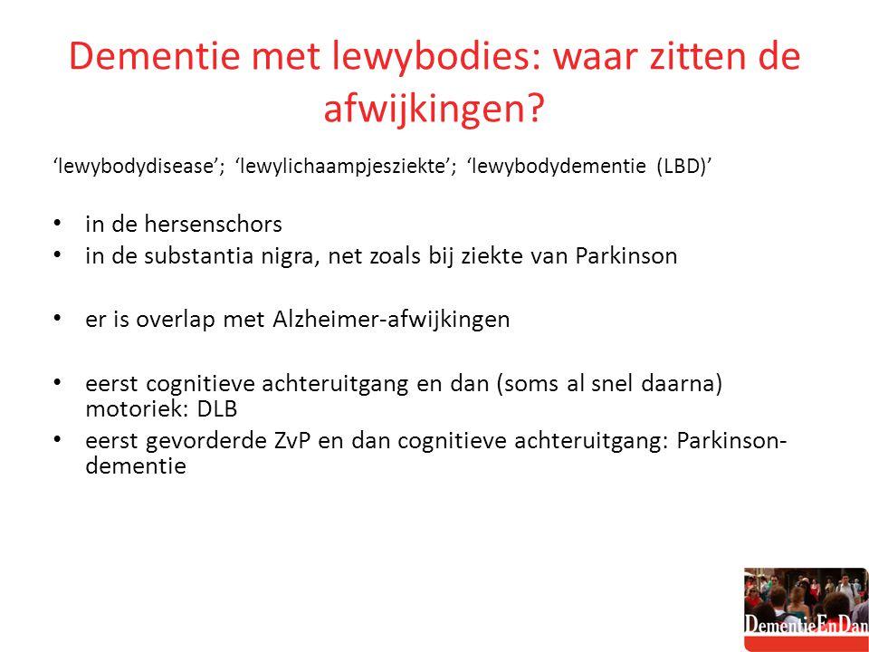 Dementie met lewybodies: waar zitten de afwijkingen