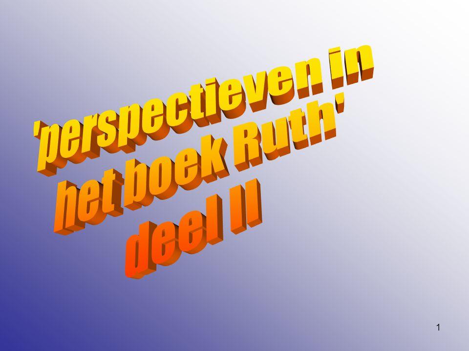 perspectieven in het boek Ruth deel II