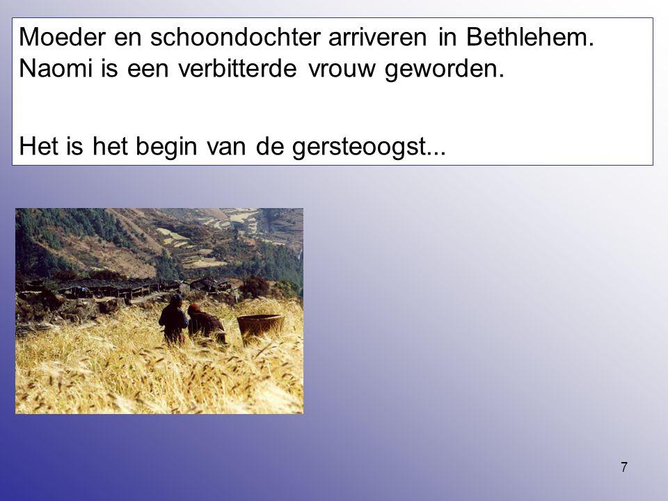 Moeder en schoondochter arriveren in Bethlehem