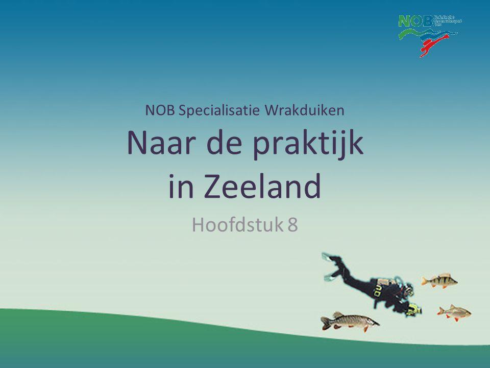 NOB Specialisatie Wrakduiken Naar de praktijk in Zeeland