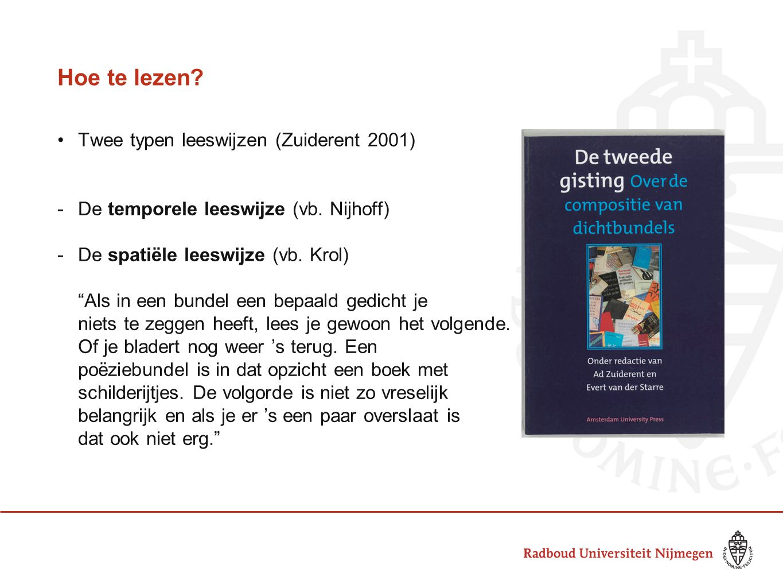 Hoe te lezen Twee typen leeswijzen (Zuiderent 2001)