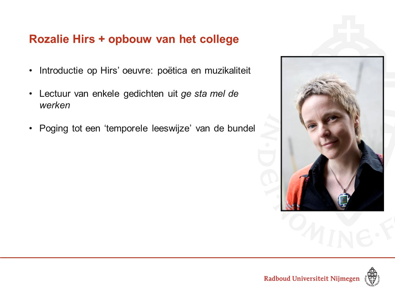 Rozalie Hirs + opbouw van het college