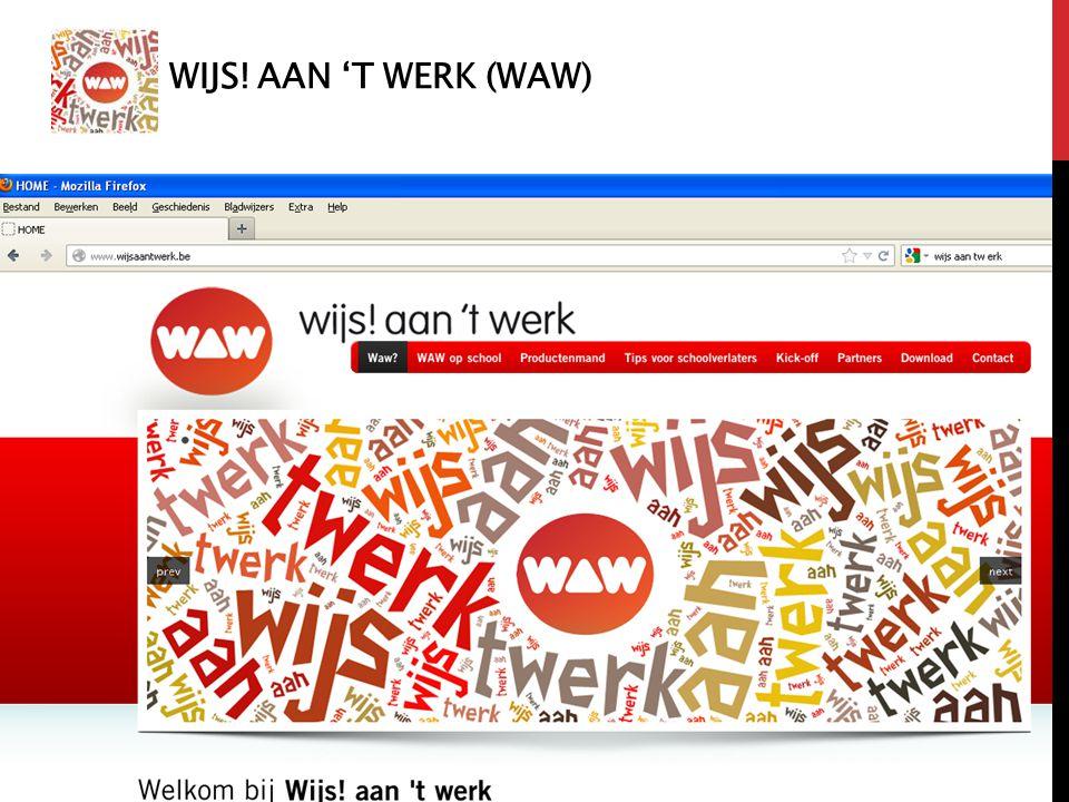 Wijs! Aan 't werk (WAW)