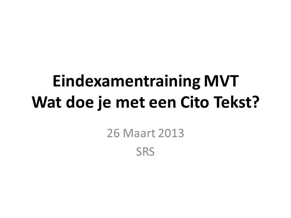 Eindexamentraining MVT Wat doe je met een Cito Tekst