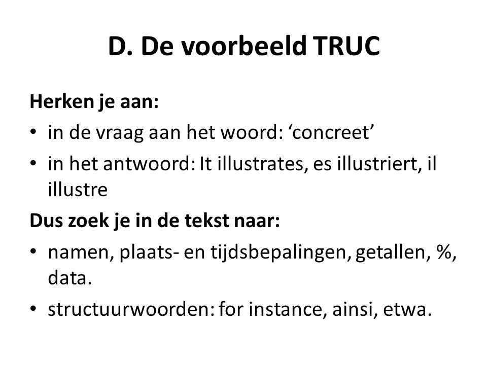 D. De voorbeeld TRUC Herken je aan: