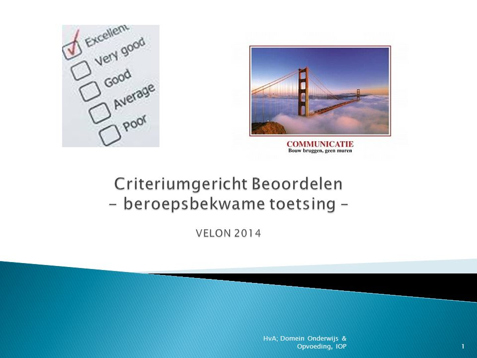 Criteriumgericht Beoordelen - beroepsbekwame toetsing – VELON 2014