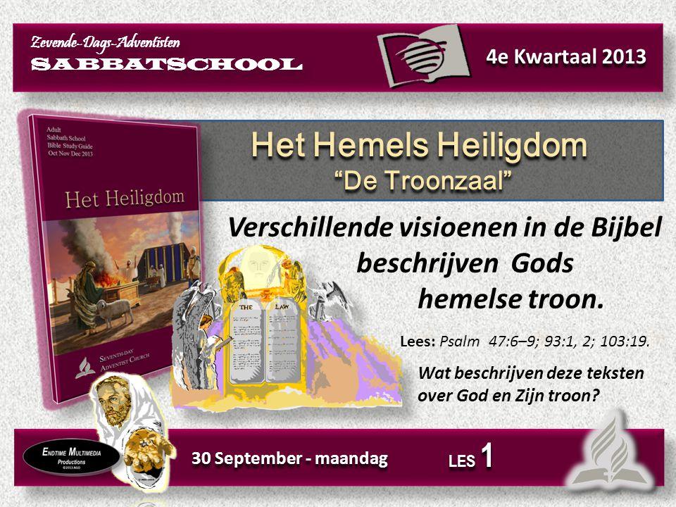 Het Hemels Heiligdom Verschillende visioenen in de Bijbel