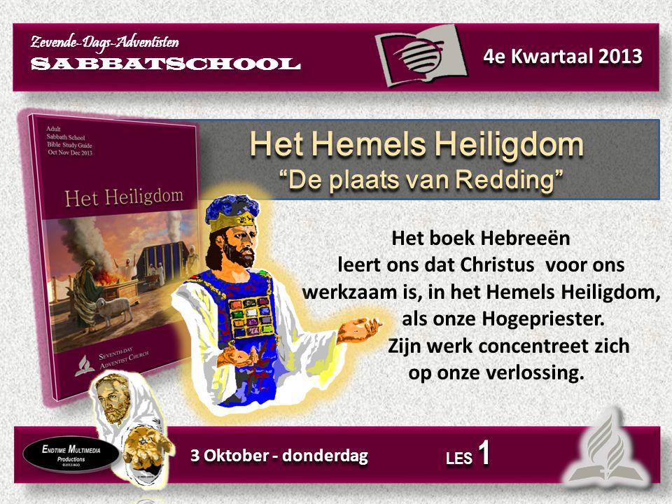 Het Hemels Heiligdom De plaats van Redding 4e Kwartaal 2013