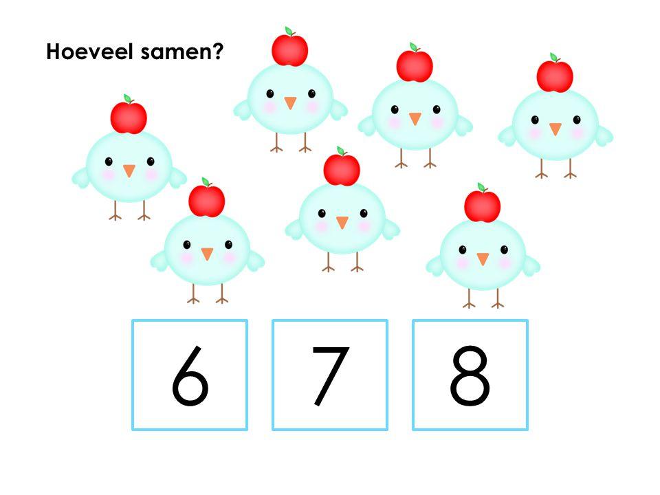 Hoeveel samen 6 7 8