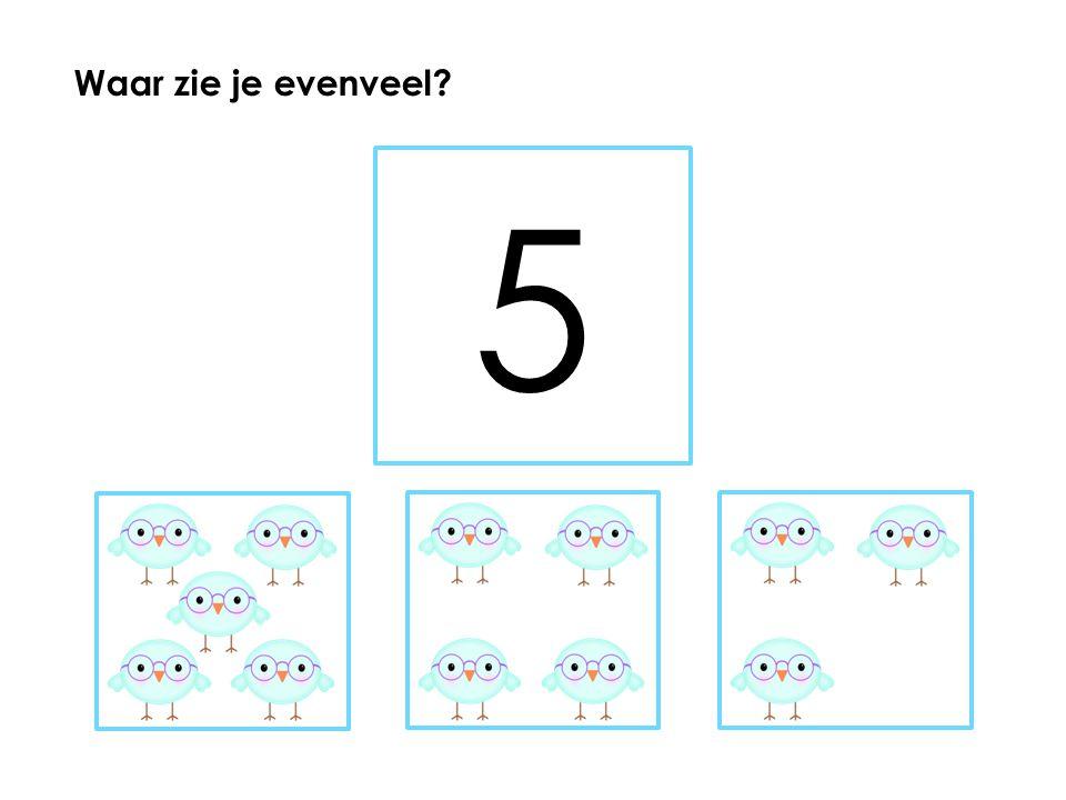 Waar zie je evenveel 5