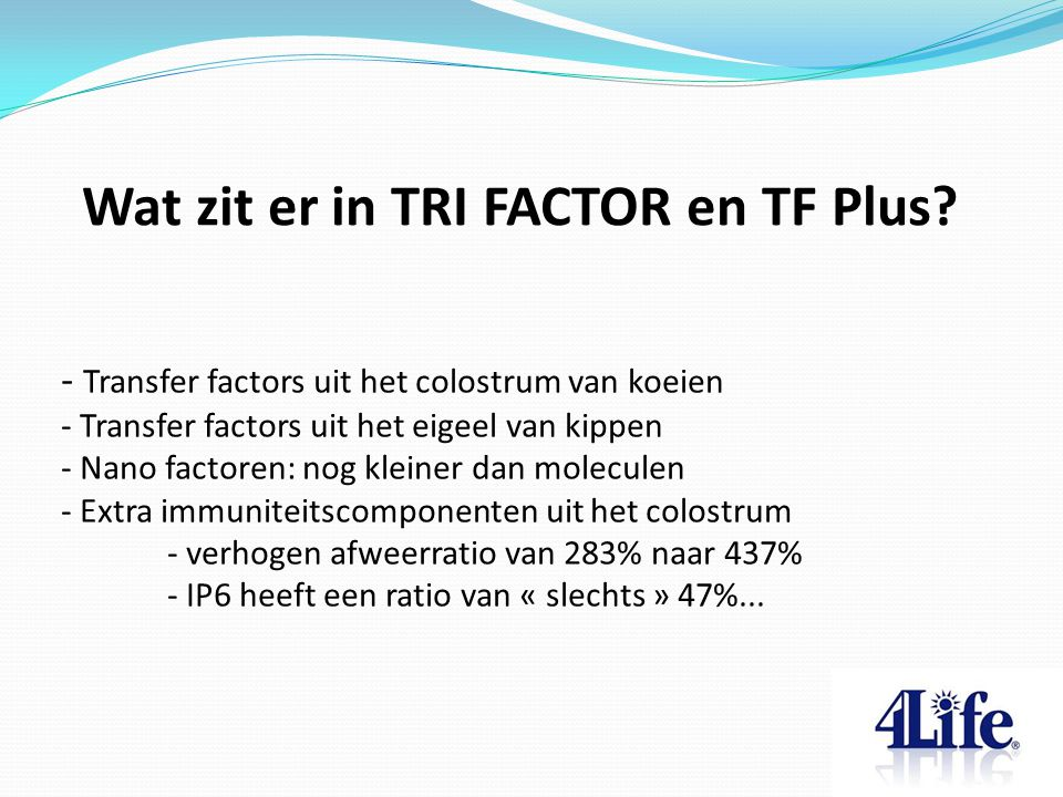 Wat zit er in TRI FACTOR en TF Plus