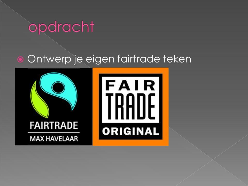 opdracht Ontwerp je eigen fairtrade teken