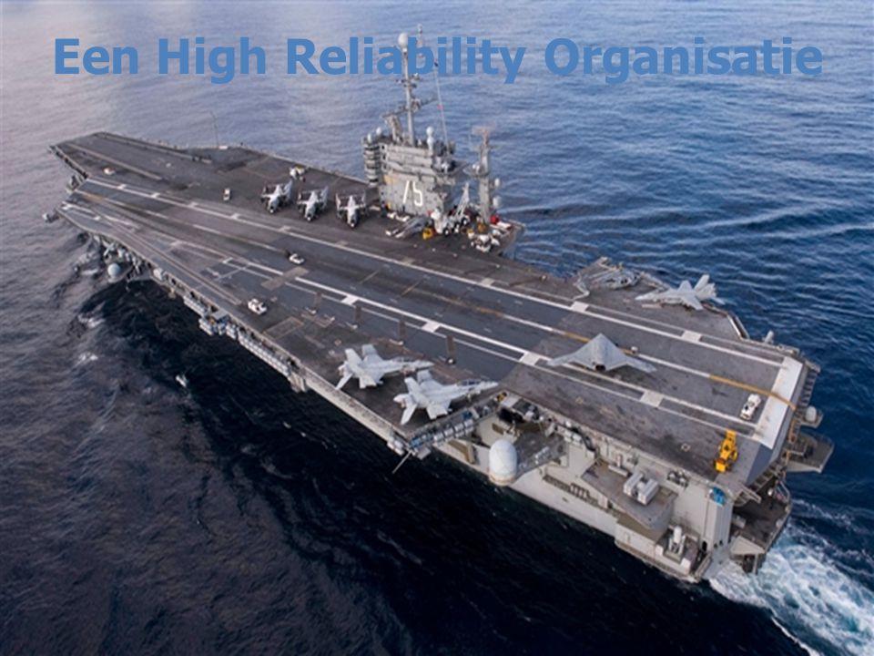 Een High Reliability Organisatie
