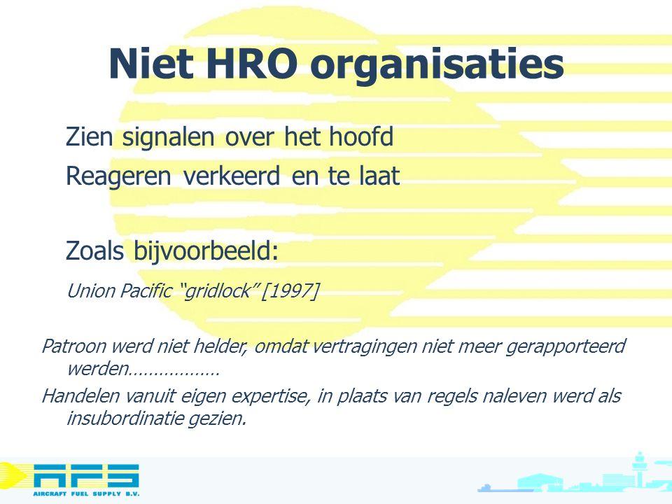 Niet HRO organisaties Zien signalen over het hoofd