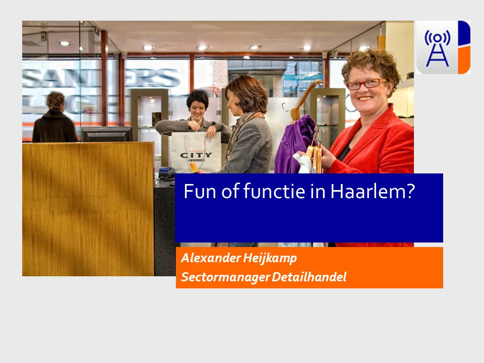Fun of functie in Haarlem